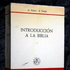 Libros de segunda mano: INTRODUCCION A LA BIBLIA - TOMO I -- A. ROBERT / A. FEUILLET - HERDER. Lote 60370123