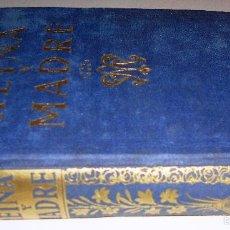 Libros de segunda mano: REINA Y MADRE. EXPLICACIÓN DEL CATECISMO DE LA SANTISIMA VIRGEN. EDELVIVES (1943) VER INDICE COMPLET. Lote 60593127