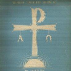 Libros de segunda mano: EL MESIAS. THIAMER TOTH. SOCIEDAD DE EDUCACIÓN ATENAS. MADRID. 1942. Lote 60980871