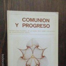 Libros de segunda mano: COMUNION Y PROGRESO, (VER FOTOS). Lote 61175535