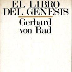 Libros de segunda mano: VON RAD ; EL LIBRO DEL GÉNESIS (SÍGUEME, 1977). Lote 61332443