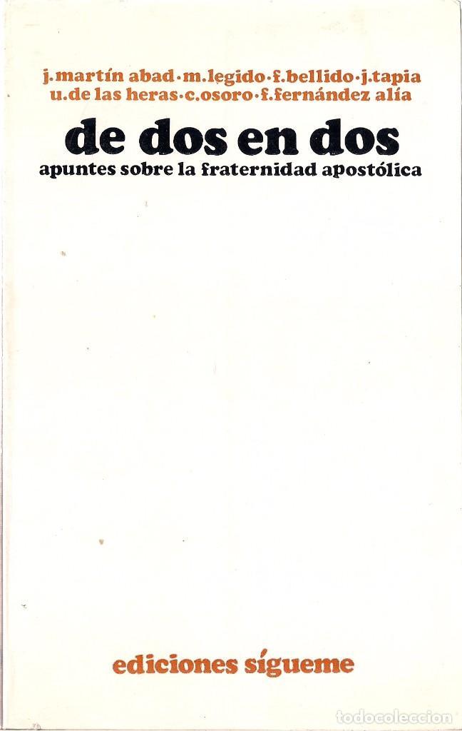 j. martín abad, m. legido, f. bellido: de dos e - Comprar Libros de  religión en todocoleccion - 61597840
