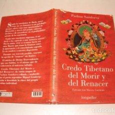 Libros de segunda mano: PADMA SAMBAVA. CREDO TIBETANO DEL MORIR Y DEL RENACER. RMT76698. . Lote 61877228