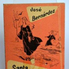 Libros de segunda mano: SANTA RITA DE CASIA DE JOSÉ BERNÁRDEZ * 1960. Lote 62074732