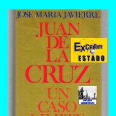 Libros de segunda mano: SAN JUAN DE LA CRUZ - UN CASO LÍMITE - JOSÉ MARÍA JAVIERRE - SÍGUEME - EXCELENTE. Lote 144573832