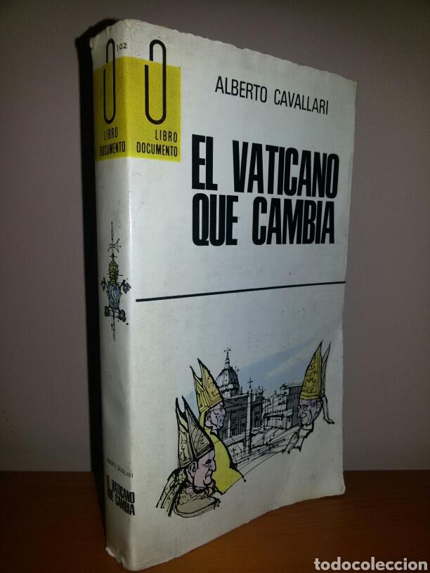 EL VATICANO QUE CAMBIA / ALBERTO CAVALLARI / 1971 (Libros de Segunda Mano - Religión)