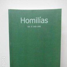 Libros de segunda mano: HOMILÍAS - VOL II, 1982 - 1995 - ALFREDO RUBIO DE CASTARLENAS. Lote 63495708