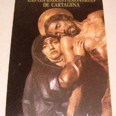 Libros de segunda mano: LAS COFRADÍAS PASIONARIAS DE CARTAGENA. LAS COFRADÍAS DE CARTAGENA DURANTE EL SIGLO XVIII. RM77236.. Lote 63741843