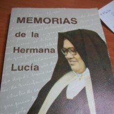 Libros de segunda mano: MEMORIAS DE LA HERMANA LUCÍA. LUIS KONDOR. Lote 64091855