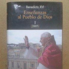 Libros de segunda mano: LIBROS RELIGION BAC - ENSEÑANZAS AL PUEBLO DE DIOS I 2005 BENEDICTO XVI BAC 2009. Lote 64267443