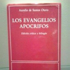 Libros de segunda mano: LOS EVANGELIOS APÓCRIFOS DE AURELIO DE SANTOS OTERO,1991,SEPTIMA EDICION. NUEVA SECCION. Lote 64356783