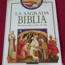 Libros de segunda mano: LA SAGRADA FAMILIA BIBLIA - HISTORIAS PARA TODO UN AÑO. Lote 64422911