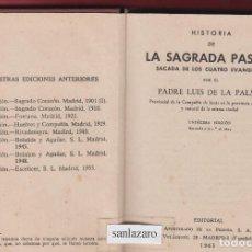 Libros de segunda mano: HISTORIA DE LA SAGRADA PASIÓN LUIS DE LA PALMA EDIT APOSTOLADO DE LA PRENSA S.A.533 PAG 1963 LR3619. Lote 64544319