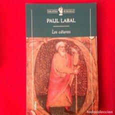 Libros de segunda mano: LOS CATAROS, HEREJÍA Y CRISIS SOCIAL, DE PAUL LABAL, EDIT. CRÍTICA, 2000, 237 PÁGINAS, EN RUSTICA.. Lote 64756803