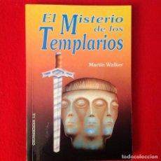 Libros de segunda mano: EL MISTERIO DE LOS TEMPLARIOS, DE MARTIN WALKER, EDICOMUNICACION, 1993, 231 PÁGINAS, EN RUSTICA.. Lote 64757183