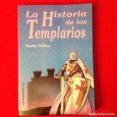 Libros de segunda mano: LA HISTORIA DE LOS TEMPLARIOS, DE MARTIN WALKER, EDICOMUNICACION, 1993, 203 PÁGINAS, EN RUSTICA.. Lote 64757419