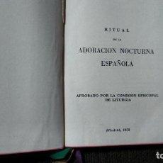 Libros de segunda mano: RITUAL DE LA ADORACIÓN NOCTURNA ESPAÑOLA. Lote 65028911