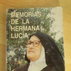 Libros de segunda mano: LIBRO - MEMORIAS DE LA HERMANA LUCIA - 6ª EDICIÓN - 2001 -. Lote 66107978