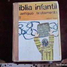 Libros de segunda mano: BIBLIA INFANTIL ANTIGUO TESTAMENTO. Lote 66124358