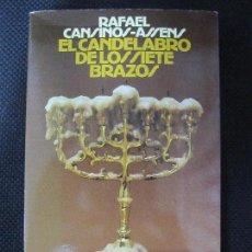 Libros de segunda mano: EL CANDELABRO DE LOS SIETE BRAZOS. RAFAEL CANSINOS-ASSÉNS. ALIANZA EDITORIAL. 1986. 288PAGS. . Lote 98723068