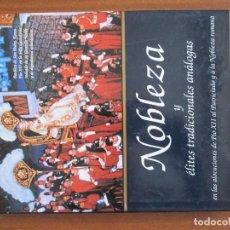Libros de segunda mano: NOBLEZA Y ÉLITES TRADICIONALES ANÁLOGAS -- PLINIO CORRÊA DE OLIVEIRA. Lote 66498154