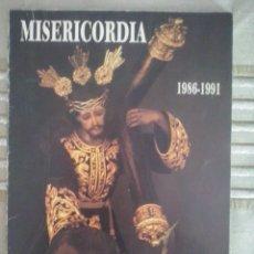 Libros de segunda mano: LIBRO REVISTA DE LA COFRADIA DE LA MISERICORIA DE MALAGAI. Lote 66832862
