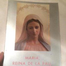 Libros de segunda mano: ANTIGUO LIBRO MARIA REINA DE LA PAU A MEDJUGORJE ESCRITO POR P. JOZO ZOVKO AÑO 1991. Lote 66953554