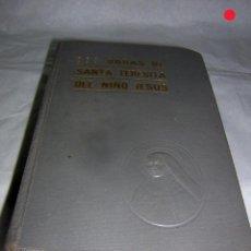 Libros de segunda mano: OBRAS DE STA. TERESITA DEL NIÑO JESUS, 1950, 3ª EDICIÓN, BURGOS. Lote 67209041