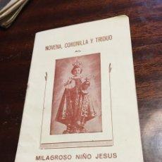 Libros de segunda mano: NOVENA CORONILLA Y TRIDUO MILAGROSO NIÑO JESUS DE PRAGA. Lote 67305186