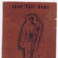 Libros de segunda mano: EL PEREGRINO 1957 JUAN VALLS HOMS NOVELA 150 PAGINAS CON DIBUJOS. Lote 67404109