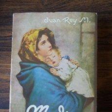 Libros de segunda mano: MADRE,JUAN REY S.I.,EDITORIAL SAL TERRAE SANTANDER-1960. Lote 67488297