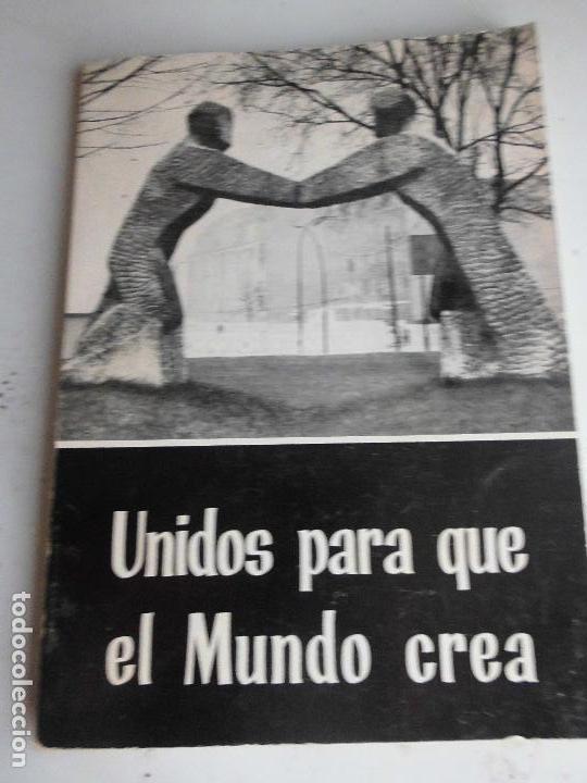 LIBRO UNIDOS PARA QUE EL MUNDO CREA PLAN TRABAJODE CURSO 1968-69 ACCION CATOLICA GENERAL L-12786 (Libros de Segunda Mano - Religión)