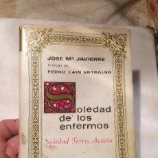 Libros de segunda mano: ANTIGUO LIBRO SOLEDAD DE LOS ENFERMOS ESCRITO POR SOLEDAD TORRES ACOSTA . Lote 68303553