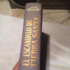 Libros de segunda mano: ANTIGUO LIBRO EL ESCANDALO DE TIERRA SANTA ESCRITO POR JOSEP MARIA GIRONELLA EDITORIAL PLAZA Y JANES. Lote 174950474