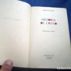 Libros de segunda mano: LIBRO HISTORIA DE CRISTO 1971 18ª ED GIOVANNI PAPINI ED FAX. Lote 68759293
