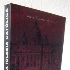 Libros de segunda mano: KÜNG, HANS: LA IGLESIA CATÓLICA (MONDADORI) (CB). Lote 68887613
