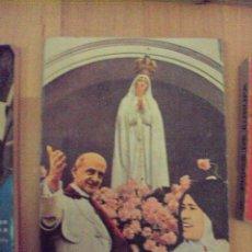 Libros de segunda mano: FÁTIMA-HISTORIA Y MENSAJE-EDICIONES SOL DE FÁTIMA-PATRONATO JUAN XXIII-MADRID-1973. Lote 68893133