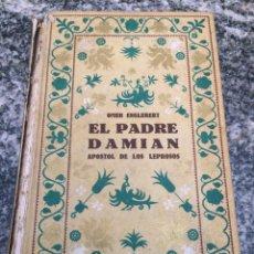 Libros de segunda mano: EL PADRE DAMIAN APOSTOL DE LOS LEPROSOS. Lote 69975137