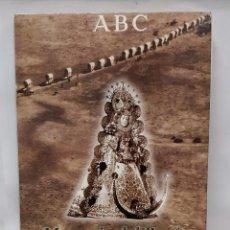 Libros de segunda mano: LIBRO DEL ABC MEMORIA DEL ROCIO.. Lote 70174089