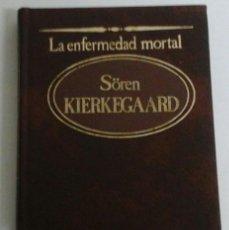Libros de segunda mano: LA ENFERMEDAD MORTAL.SÖREN KIERKEGAARD.GRANDES PENSADORES N.45.SARPE.1984. Lote 70266445