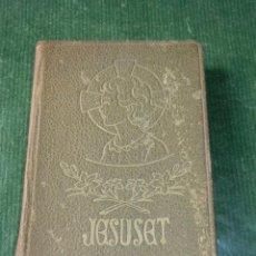 Libros de segunda mano: JESUSET. DEVOCIONARI PER A NOIS I NOIES, ARREGLAT PER P. LLUIS RIBERA, 1947. Lote 71068009