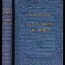 Libros de segunda mano: SANT ALFONS MARIA DE LIGUORI: LES GLORIES DE MARIA - EDITORIAL BALMES, 1950 - CATALÁN - RELIGIÓN. Lote 71119017