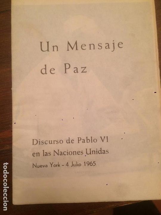 ANTIGUO LIBRO UN MENSAJE DE PAZ DISCURSO DE PABLO VI EN LAS NACIONES UNIDAS AÑO 1965 (Libros de Segunda Mano - Religión)