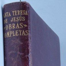 Libros de segunda mano: OBRAS COMPLETAS - SANTA TERESA DE JESÚS - EDITORIAL AGUILAR 1957. Lote 71656759
