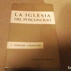 Libros de segunda mano: LA IGLESIA DEL POSCONCILIO, VICENTE ENRIQUE TARANCÓN. Lote 71689579