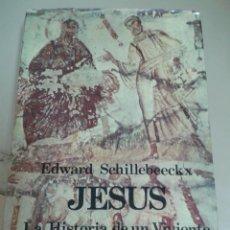 Libros de segunda mano: JESÚS. EDWARD SCHILLEBEECKX. Lote 72002611