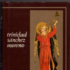 Libros de segunda mano: VIVENCIAS DEL ALMA - TRINIDAD SANCHEZ MORENO *. Lote 72012335