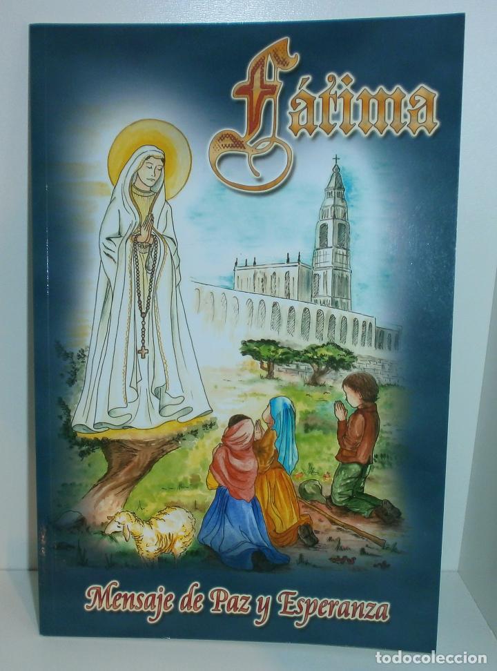 R23 FÁTIMA, MENSAJE DE PAZ Y ESPERANZA - ASOCIACIÓN CULTURAL SALVADME REINA DE FÁTIMA (Libros de Segunda Mano - Religión)