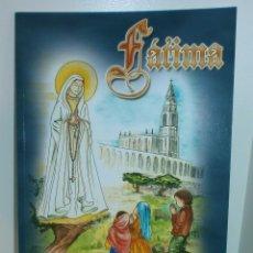 Libros de segunda mano: R23 FÁTIMA, MENSAJE DE PAZ Y ESPERANZA - ASOCIACIÓN CULTURAL SALVADME REINA DE FÁTIMA. Lote 126474178