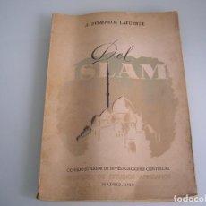 Libros de segunda mano: DEL ISLAM - A. DOMENECH LAFUENTE - CSIC - INSTITUTO DE ESTUDIOS AFRICANOS - MADRID 1950. Lote 72260763